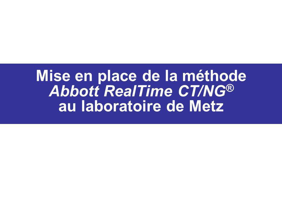 Mise en place de la méthode Abbott RealTime CT/NG ® au laboratoire de Metz