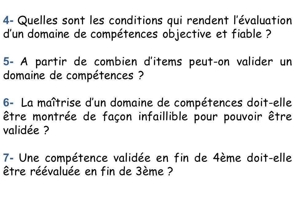 8- Faut-il adopter, à légard des sept compétences, la même stratégie de validation .