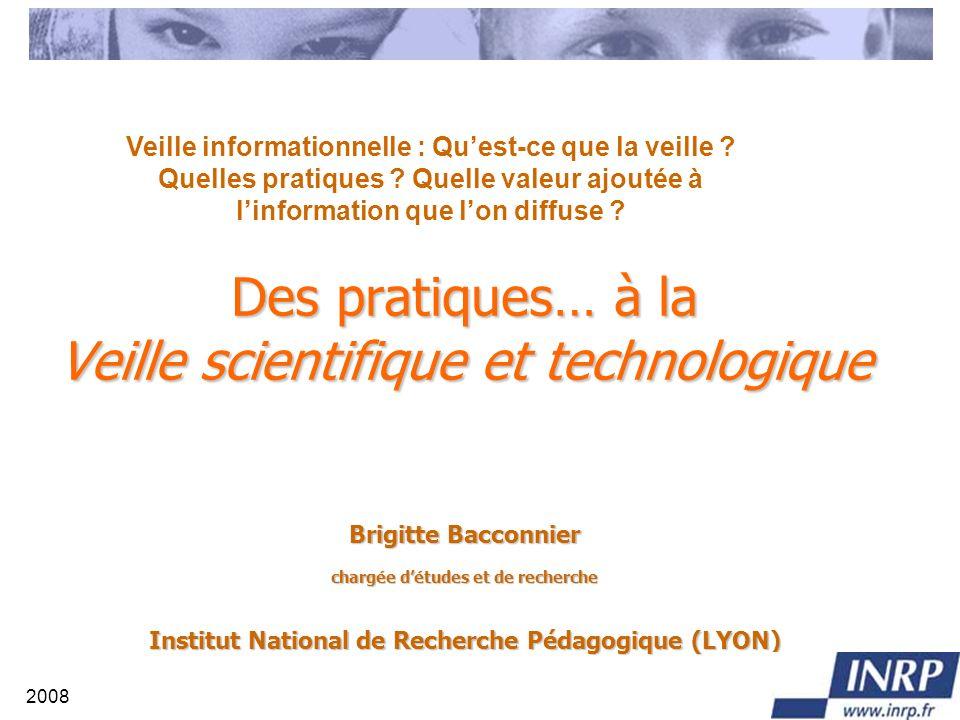 2008 INRP - VST Objectifs A partir dun site http://www.inrp.fr/vst/http://www.inrp.fr/vst/ Donner une vision synthétique des principales tendances de la recherche en éducation.