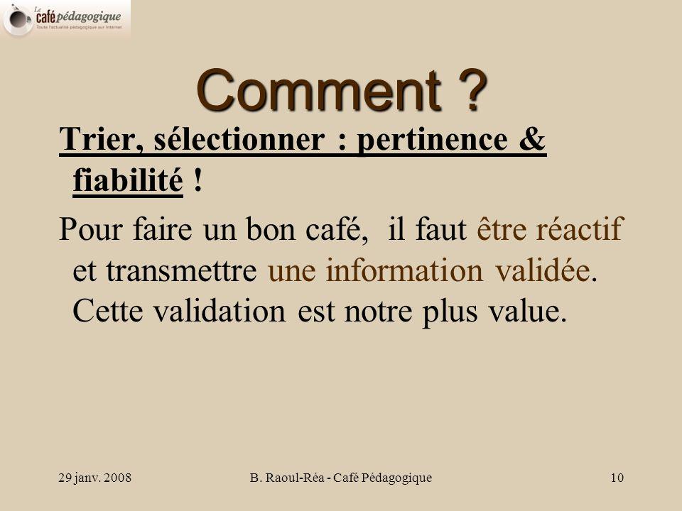 29 janv. 2008B. Raoul-Réa - Café Pédagogique10 Comment .