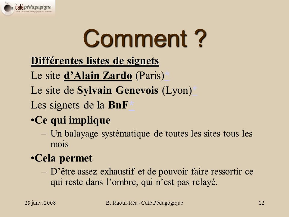 29 janv. 2008B. Raoul-Réa - Café Pédagogique12 Comment .