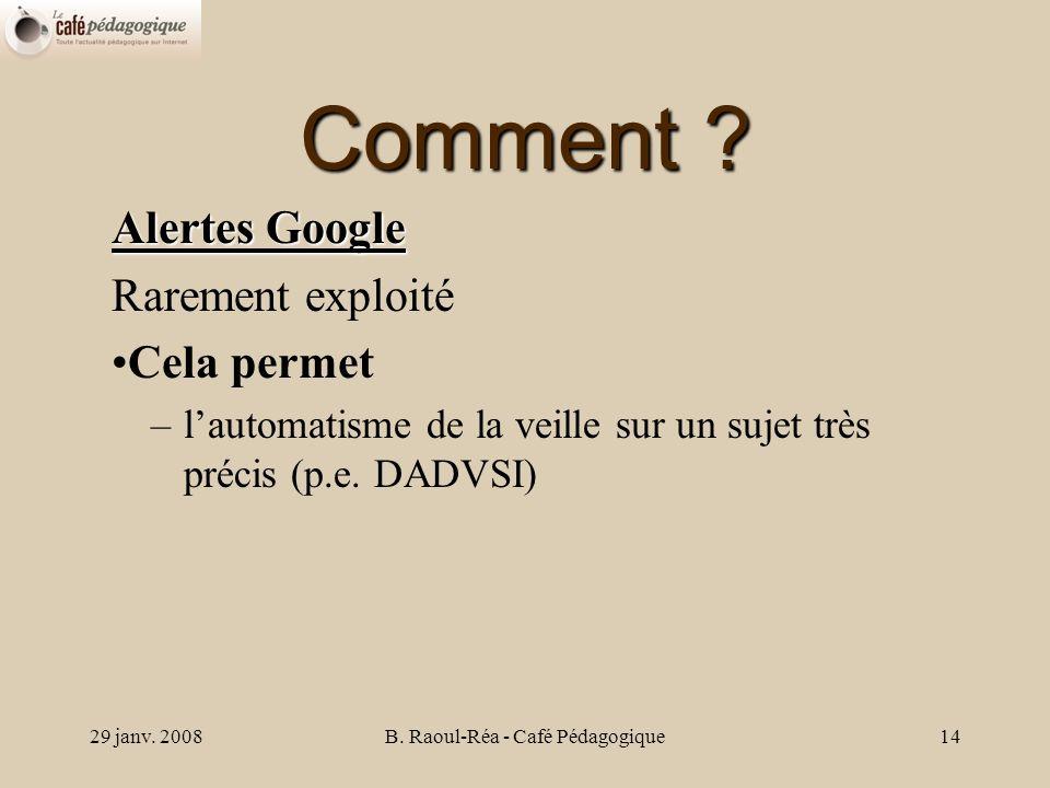 29 janv. 2008B. Raoul-Réa - Café Pédagogique14 Comment .