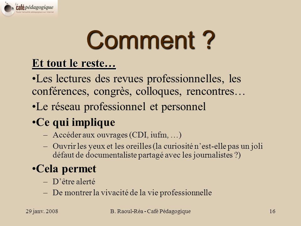 29 janv. 2008B. Raoul-Réa - Café Pédagogique16 Comment .