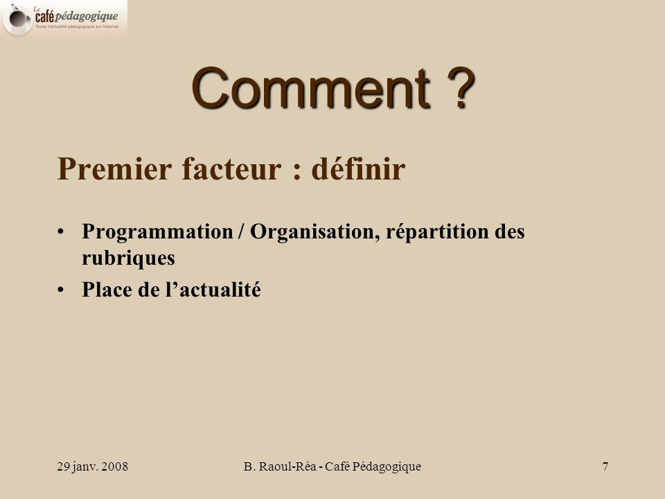 29 janv.2008B. Raoul-Réa - Café Pédagogique8 Comment .