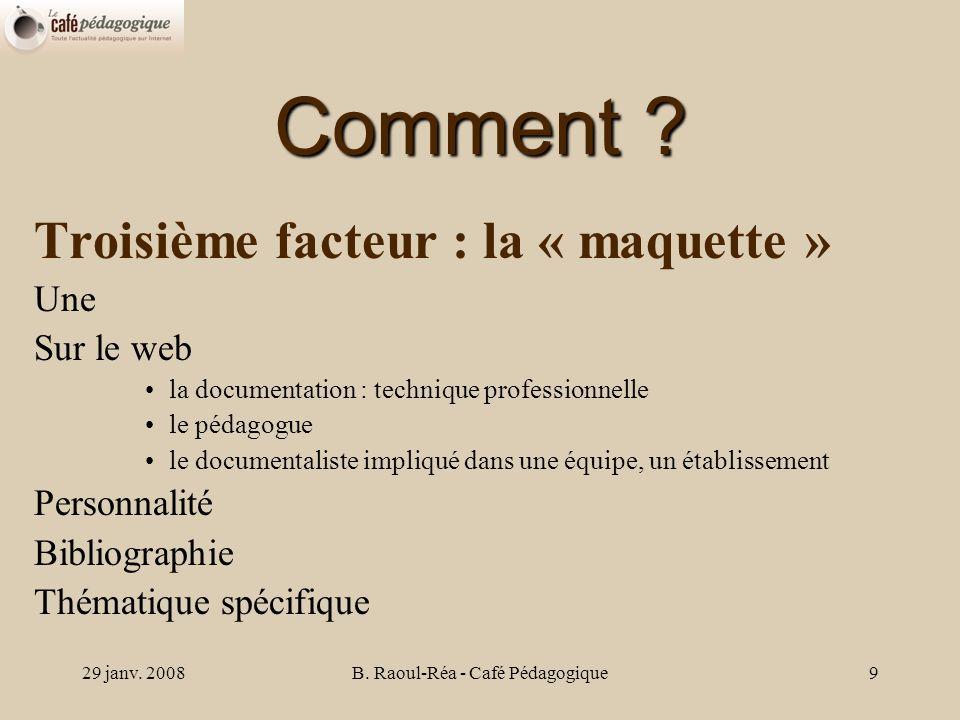 29 janv. 2008B. Raoul-Réa - Café Pédagogique9 Comment .