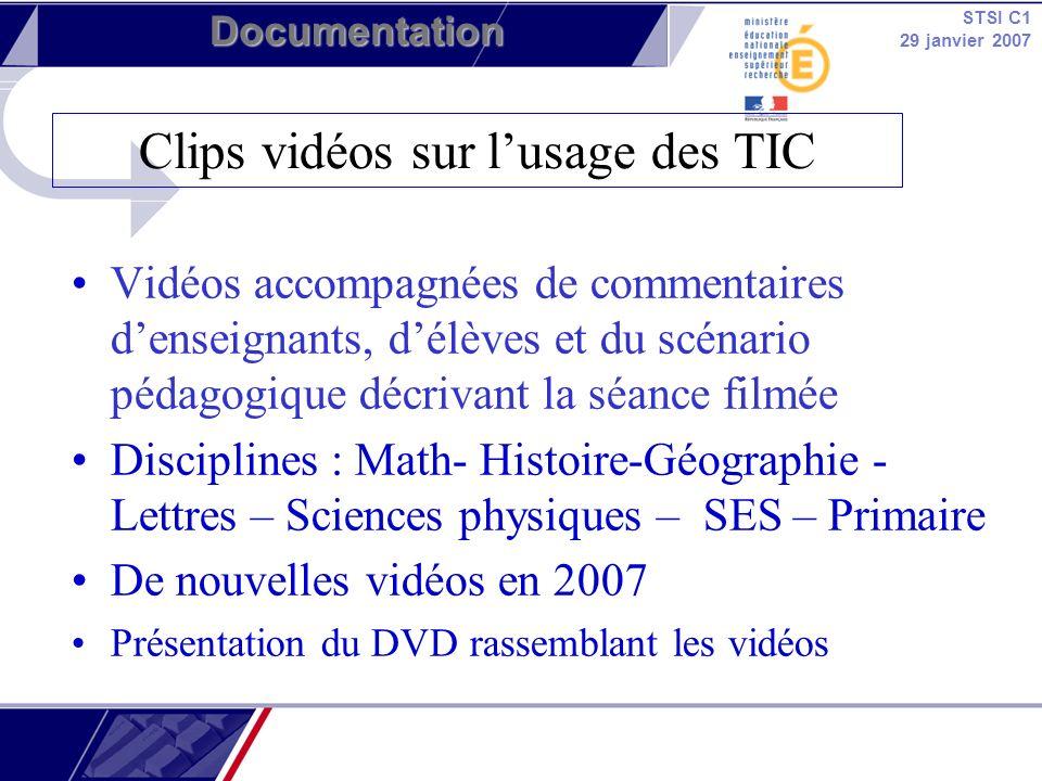 STSI C1 29 janvier 2007 Documentation Vidéos accompagnées de commentaires denseignants, délèves et du scénario pédagogique décrivant la séance filmée