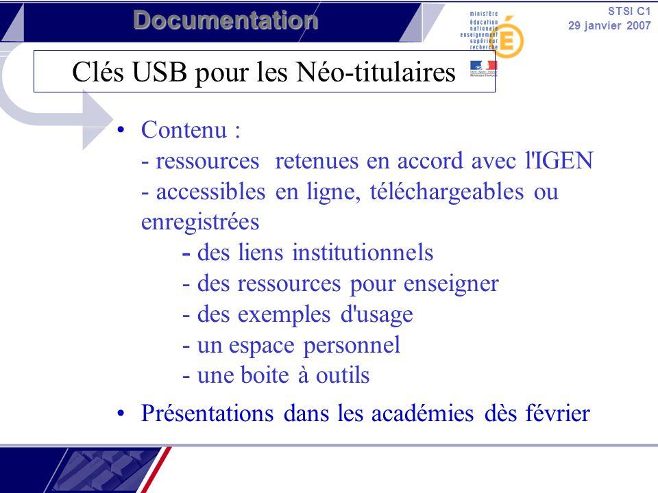 STSI C1 29 janvier 2007 Documentation Contenu : - ressources retenues en accord avec l'IGEN - accessibles en ligne, téléchargeables ou enregistrées -