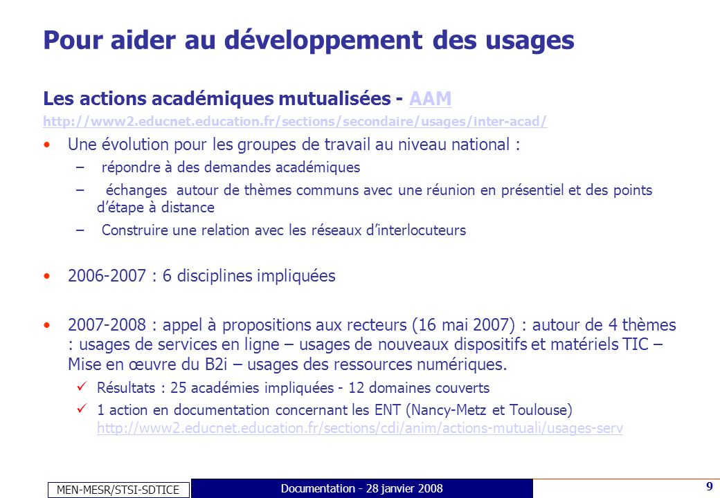 MEN-MESR/STSI-SDTICE 20 Documentation - 28 janvier 2008 Merci de votre attention