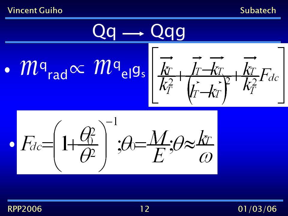 Vincent GuihoSubatech RPP200601/03/0612 q rad q el g s Qq Qqg