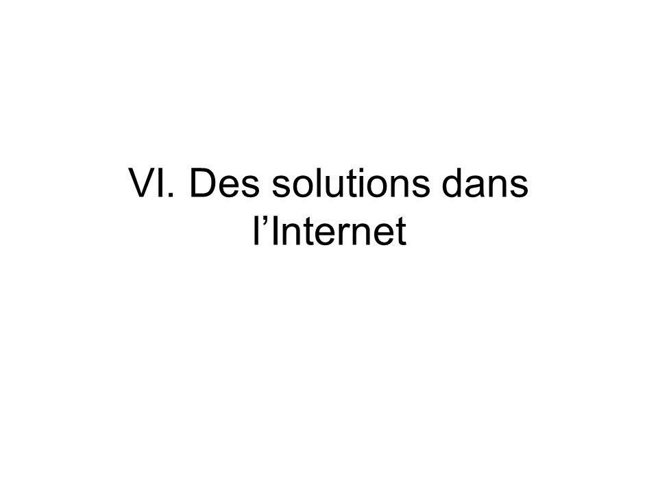 VI. Des solutions dans lInternet