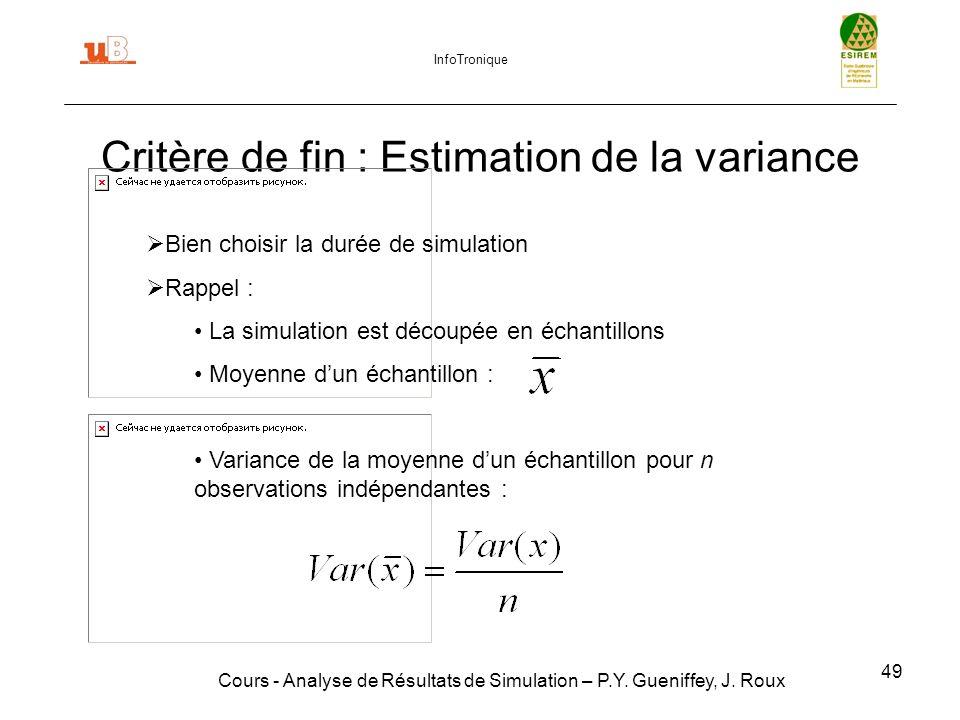 49 Critère de fin : Estimation de la variance Cours - Analyse de Résultats de Simulation – P.Y.