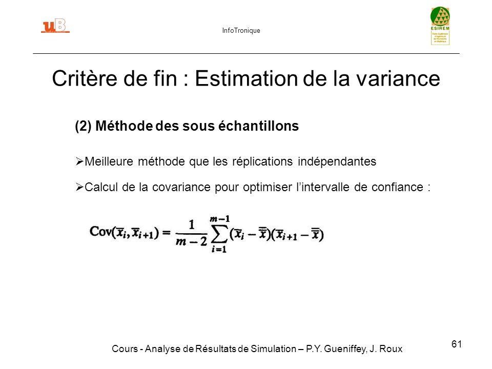 61 Critère de fin : Estimation de la variance Cours - Analyse de Résultats de Simulation – P.Y.