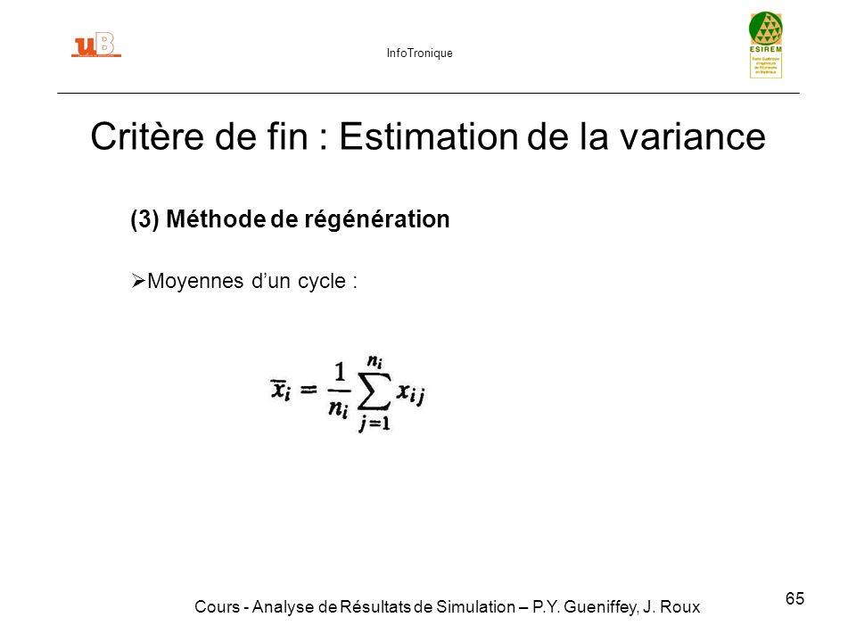 65 Critère de fin : Estimation de la variance Cours - Analyse de Résultats de Simulation – P.Y.