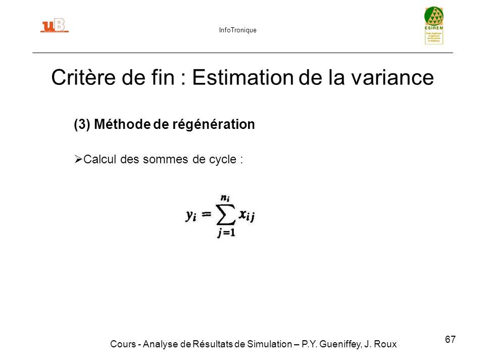 67 Critère de fin : Estimation de la variance Cours - Analyse de Résultats de Simulation – P.Y.