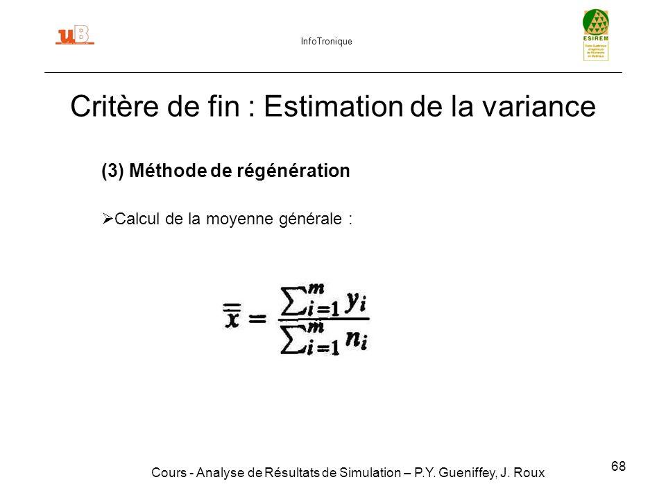 68 Critère de fin : Estimation de la variance Cours - Analyse de Résultats de Simulation – P.Y.