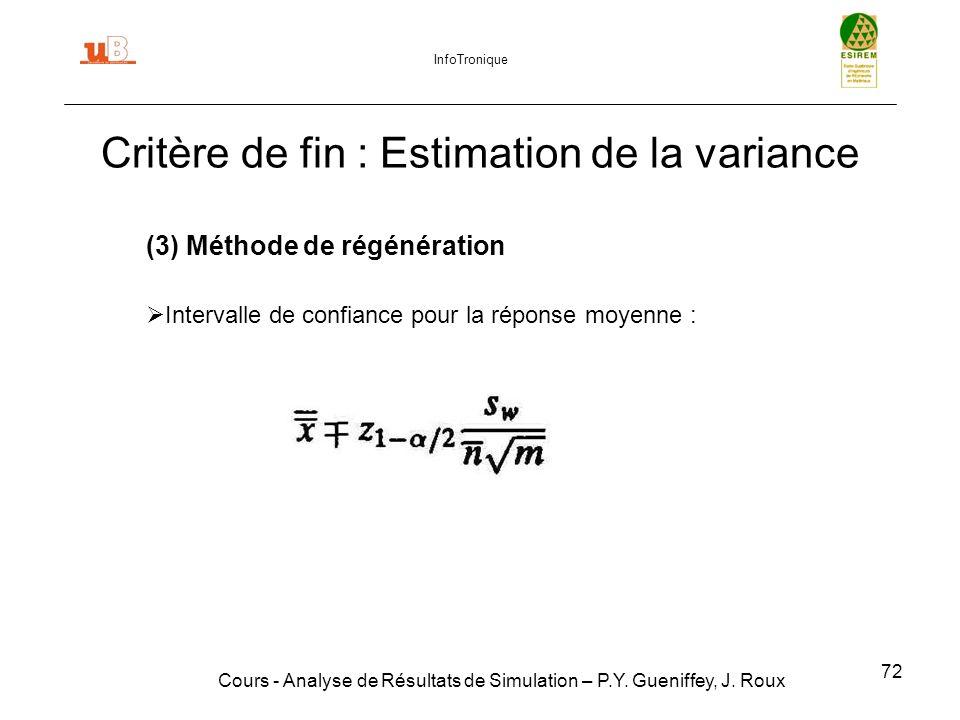 72 Critère de fin : Estimation de la variance Cours - Analyse de Résultats de Simulation – P.Y.