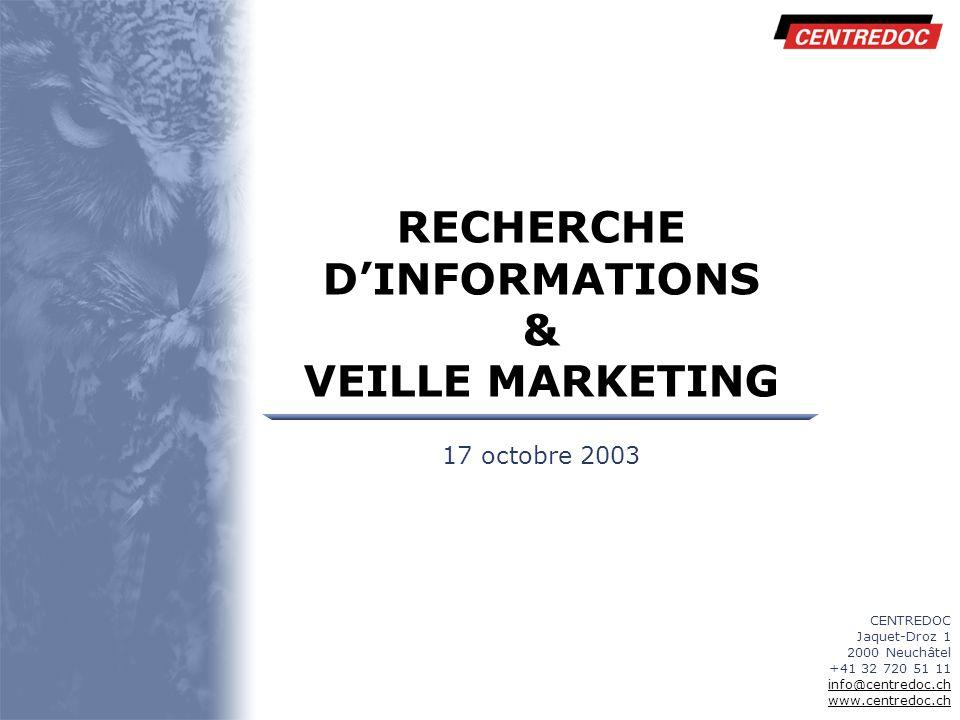 Titre www.CENTREDOC.ch 12 Veille : mise en œuvre TRAITEMENT ANALYSE VALIDATION UTILISATION SURVEILLANCE RECHERCHE COLLECTE DIFFUSION Mémorisation Archivage EXPLOITATION Centredoc | Prestations | Sources | Veille stratégique | Veille marketing | Mise en œuvre | Exemple