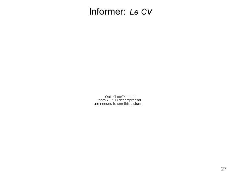27 Informer: Le CV