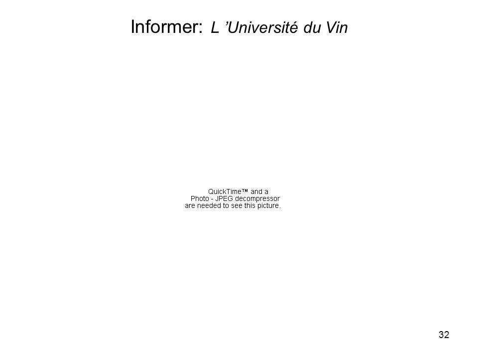 32 Informer: L Université du Vin