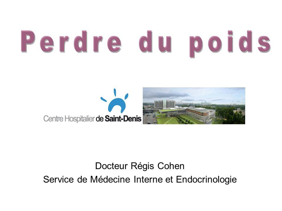 Docteur Régis Cohen Service de Médecine Interne et Endocrinologie