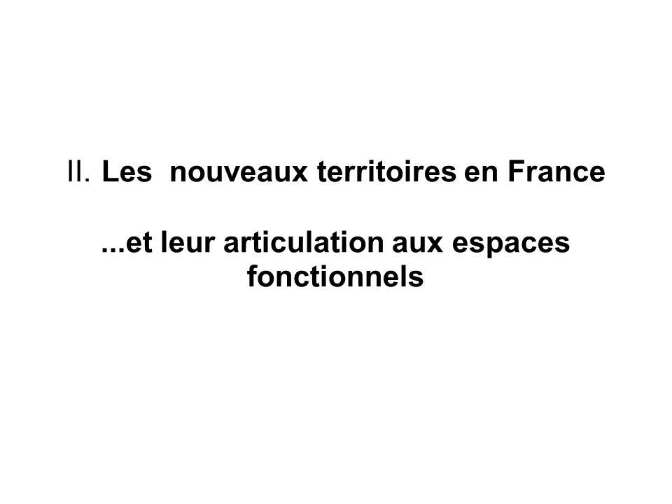 Deux types de nouveaux territoires : - les structures intercommunales, en particulier celles dites à fiscalité propre - les pays .