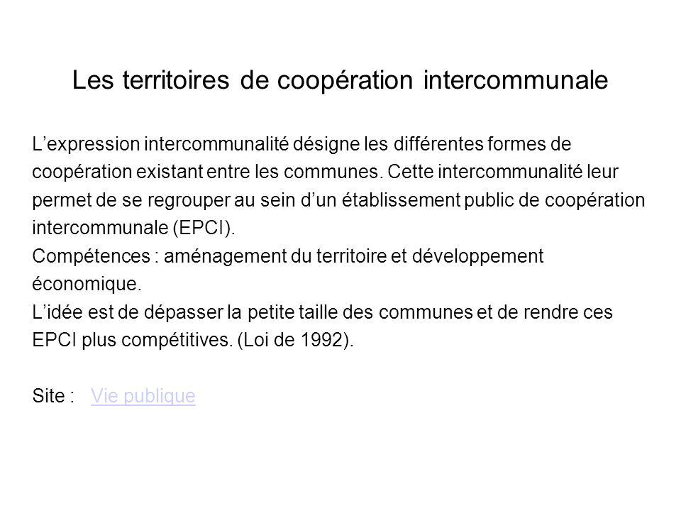 Les territoires de coopération intercommunale Lexpression intercommunalité désigne les différentes formes de coopération existant entre les communes.