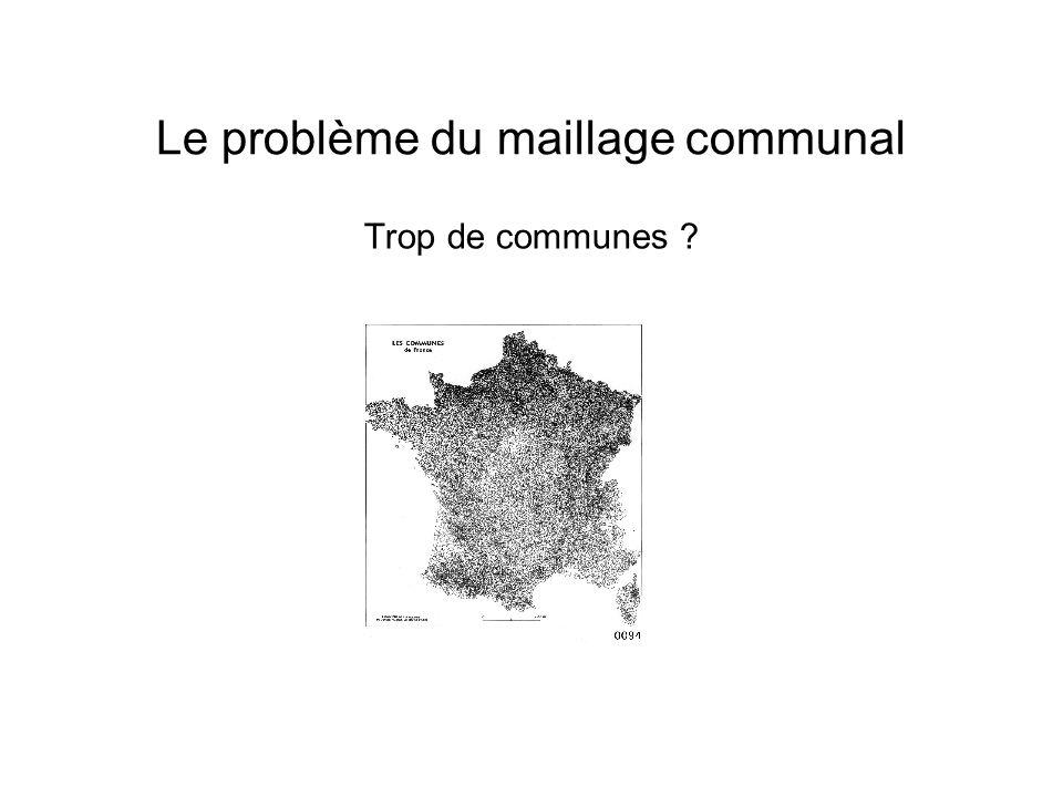 Trop de communes Le problème du maillage communal