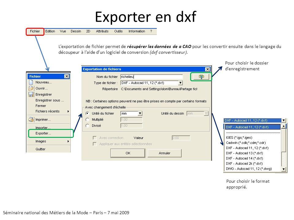 Exporter en dxf Lexportation de fichier permet de récupérer les données de a CAO pour les convertir ensuite dans le langage du découpeur à laide dun l