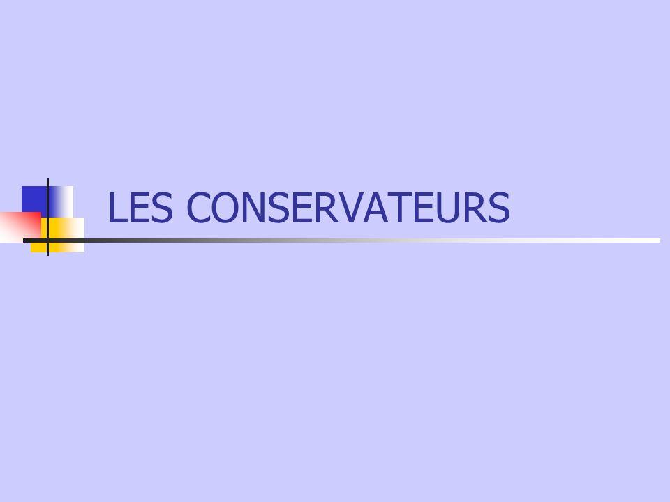 LES CONSERVATEURS