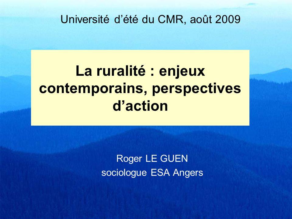 La ruralité : enjeux contemporains, perspectives daction 1 – « Rural / urbain » : une catégorie à discuter 2 – Diversité et dynamique du rural 3 – Les enjeux de la ruralité, terrains daction