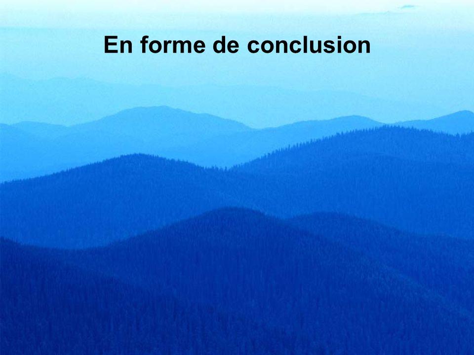 En forme de conclusion