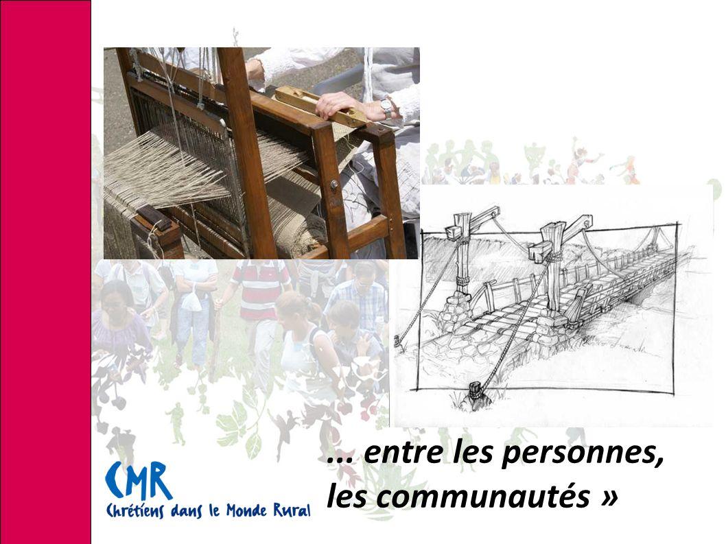 ... entre les personnes, les communautés »