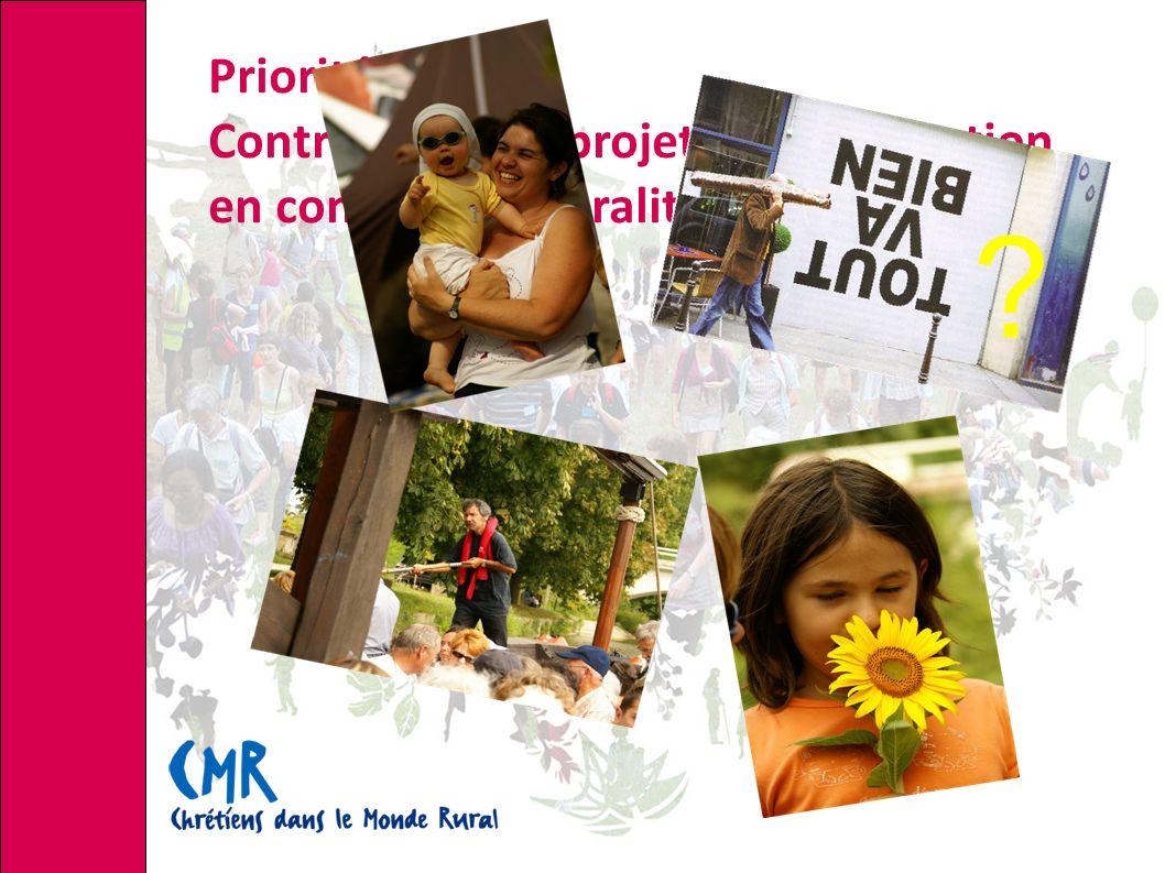 Priorité 1 : Contribuer à un projet d humanisation en contexte de ruralité ?