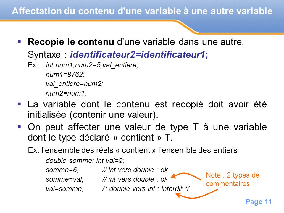 Page 12 Saisie au clavier de la valeur dune variable Les mécanismes d entrées-sorties permettent au programme de communiquer avec lextérieur.