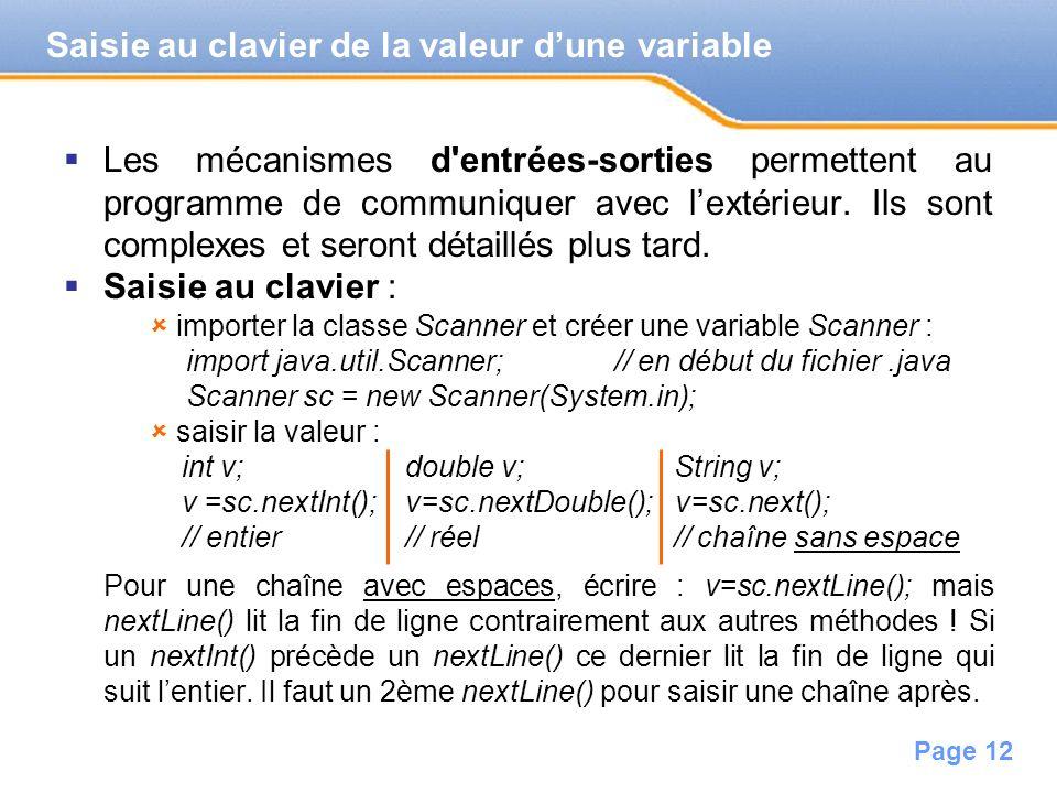 Page 13 Permettent de « fabriquer » des valeurs à partir dautres valeurs : des opérateurs sont appliqués à des valeurs ou à des (sous-)expressions placées entre parenthèses.