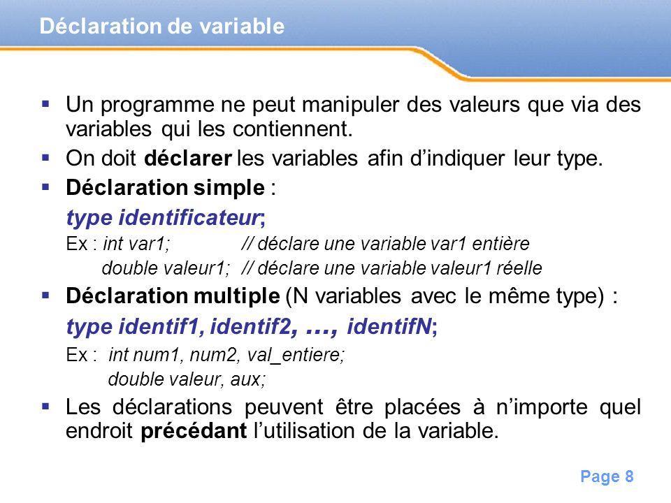 Page 9 Suite de caractères parmi : –lettres (minuscules et majuscules non confondues), –chiffres, –symbole soulignement _ (underscore).