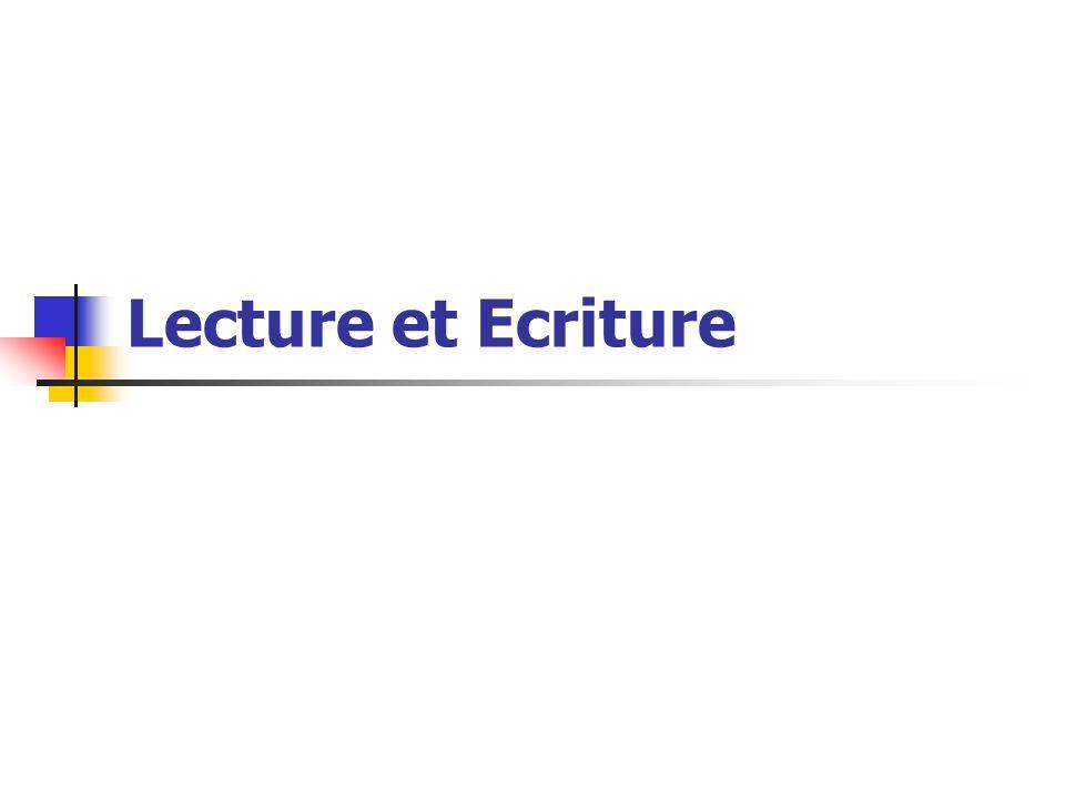 Lecture et Ecriture