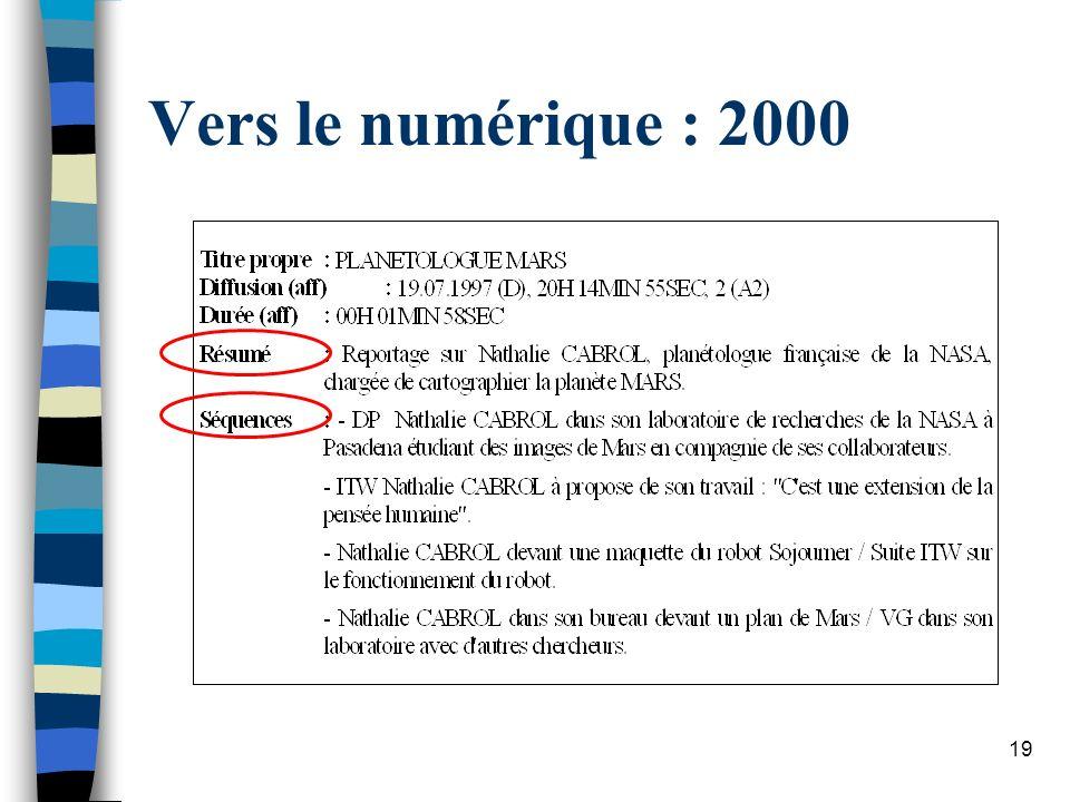 19 Vers le numérique : 2000