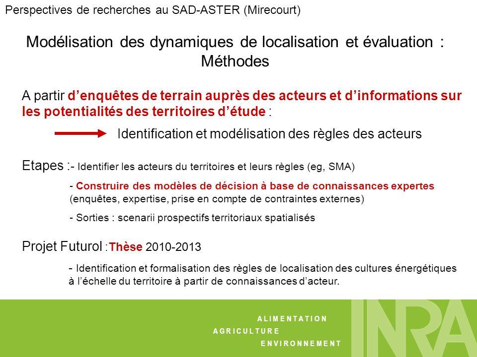 Modélisation des dynamiques de localisation et évaluation : Méthodes A partir denquêtes de terrain auprès des acteurs et dinformations sur les potenti
