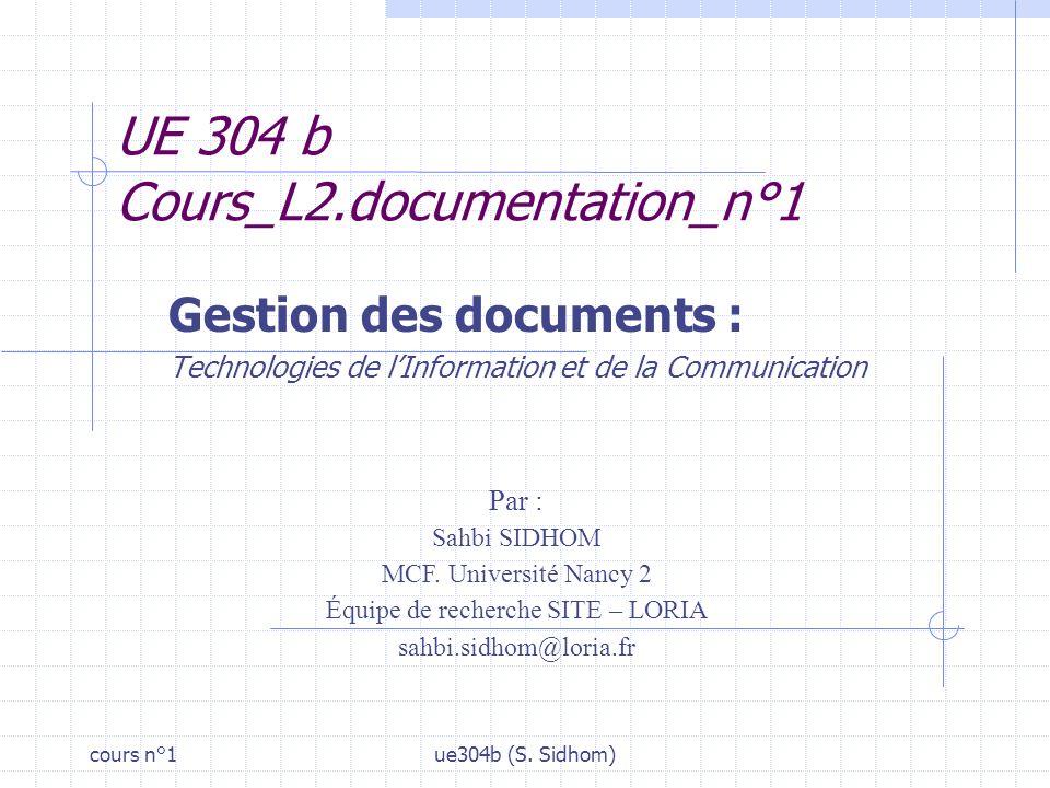 cours n°1ue304b (S.Sidhom)2 1. Moteurs de recherche Lesquels .