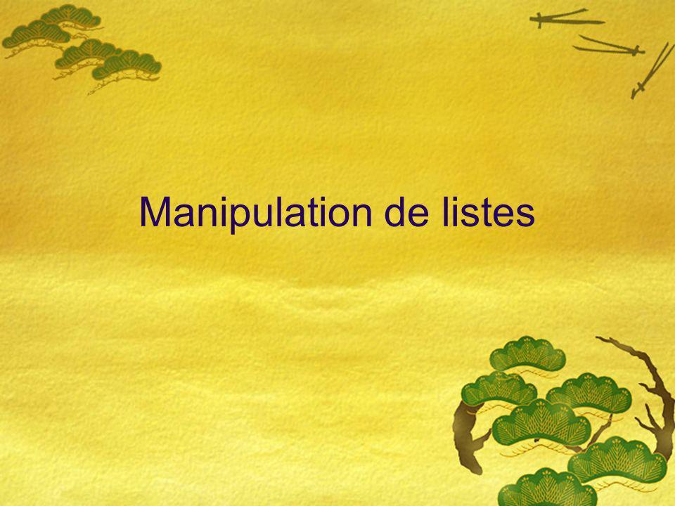 Manipulation de listes