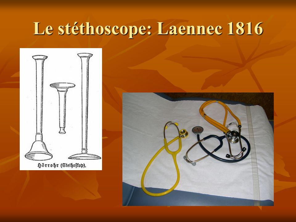 Le stéthoscope: Laennec 1816