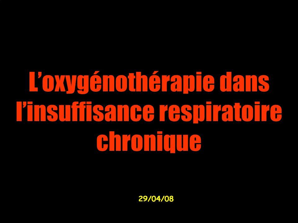 Loxygénothérapie dans linsuffisance respiratoire chronique 29/04/08