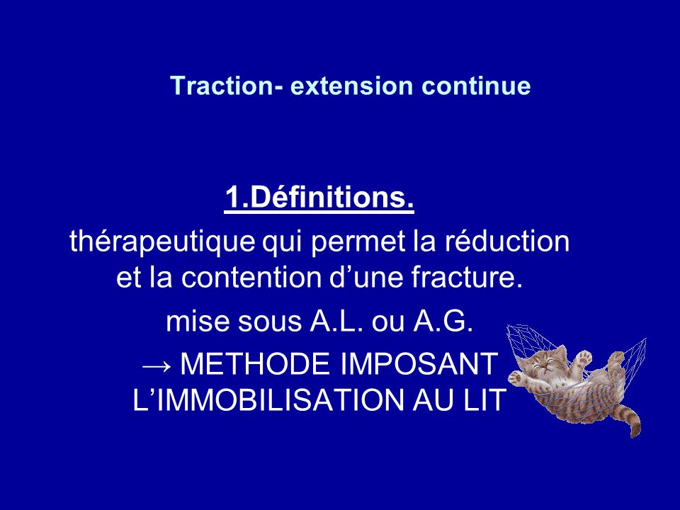 Traction- extension continue 1.Définitions.