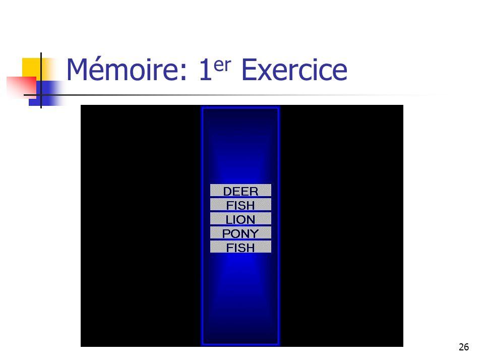 26 Mémoire: 1 er Exercice