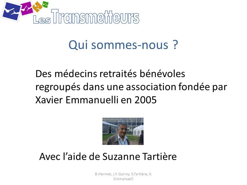 Qui sommes-nous .(2) En liaison étroite avec le SAMU de Paris B.Hermet, J.Y.