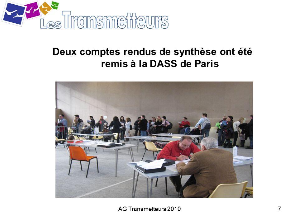 AG Transmetteurs 20108 Un engagement massif des médecins Transmetteurs dans les centres de vaccination : 2200 heures de vacation assurées par 66 médecins Transmetteurs volontaires 58 dans les gymnases parisiens 4 dans les départements de la couronne parisienne 3 en province (Nancy, Niort, Rennes) AG Transmetteurs 2010