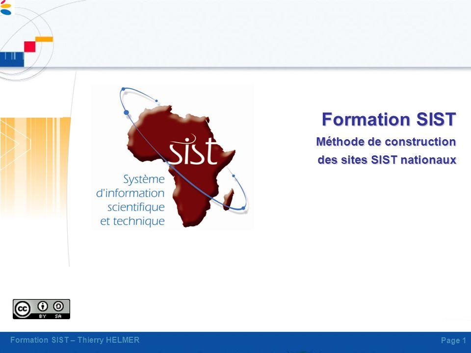 Formation SIST – Thierry HELMER Page 1 Formation SIST Méthode de construction des sites SIST nationaux