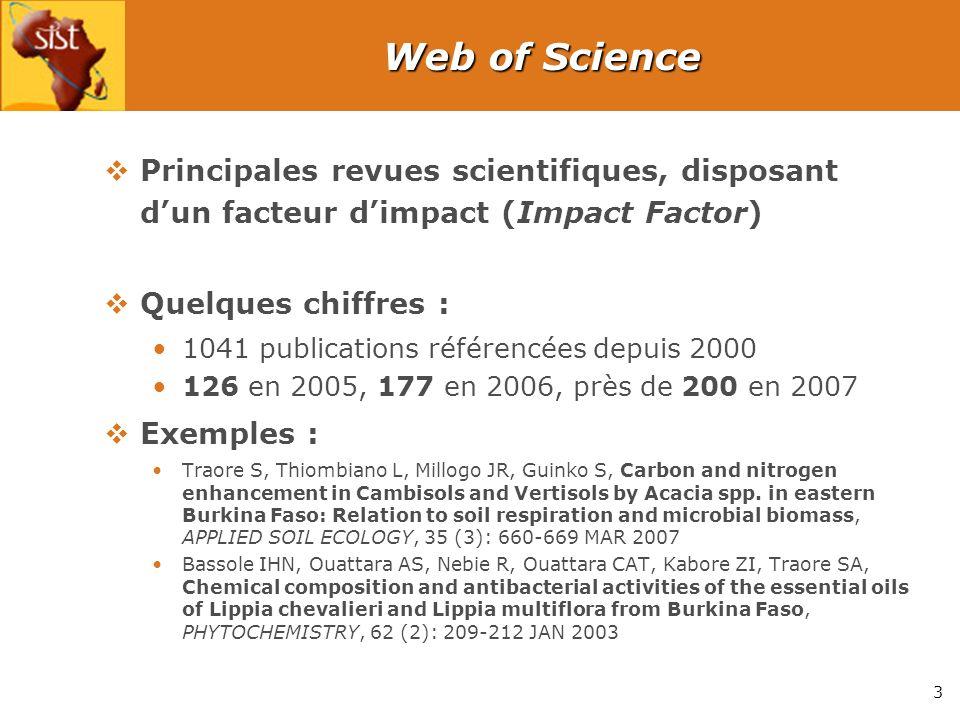 3 Web of Science Principales revues scientifiques, disposant dun facteur dimpact (Impact Factor) Quelques chiffres : 1041 publications référencées dep