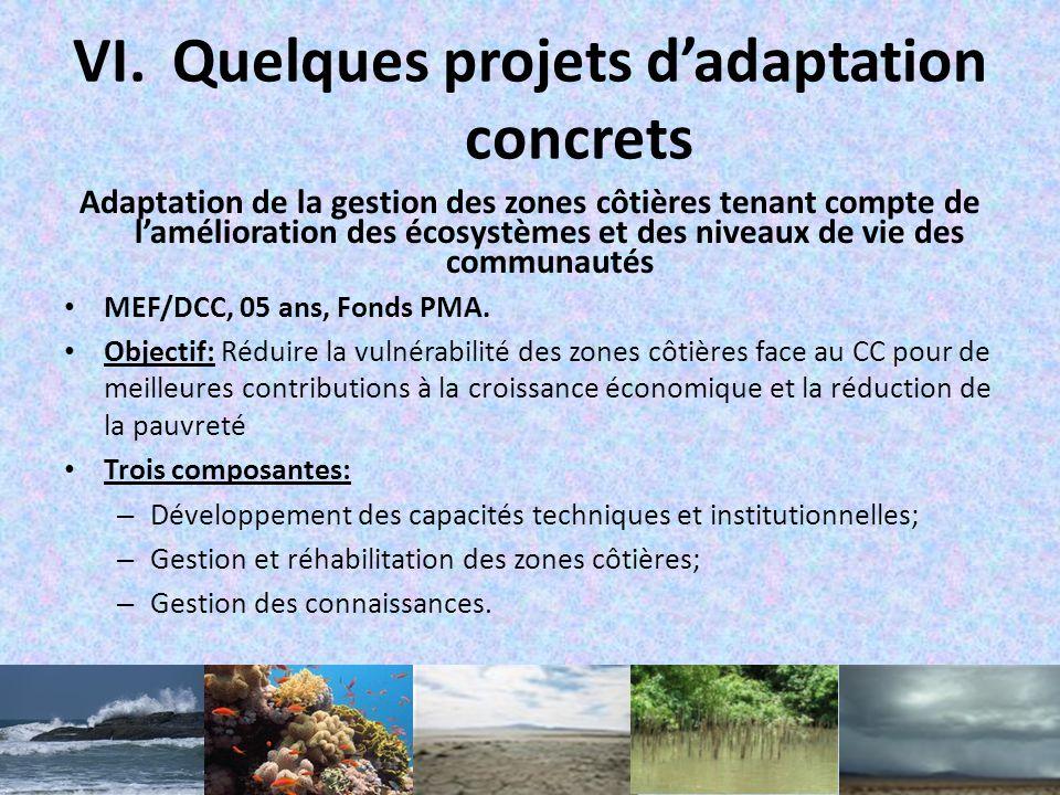 VI.Quelques projets dadaptation concrets Renforcer la résilience de la riziculture face au changement climatique MEF/DCC, 05 ans, 4.500.000 US$ Object